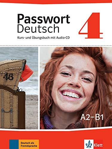 Passwort Deutsch: Kurs- und Ubungsbuch 4 mit Audio-CD