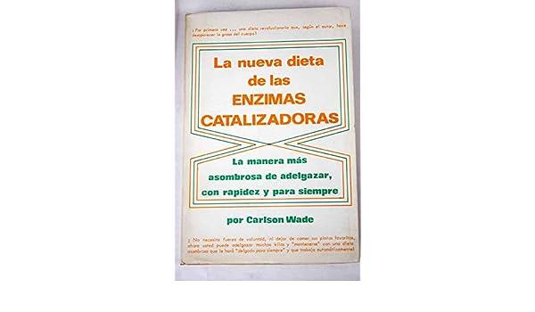 La Nueva dieta de las Enzimas Catalizadoras: Amazon.es ...