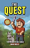 The Quest: The Trials of the Circle (Book 13): The Guardians (An Unofficial Minecraft Diary Book for Kids Ages 9 - 12 (Preteen) (The Quest: The Untold Story of Steve)