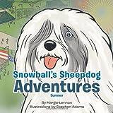 Snowball's Sheepdog Adventures, Margie Lennon, 1468546554