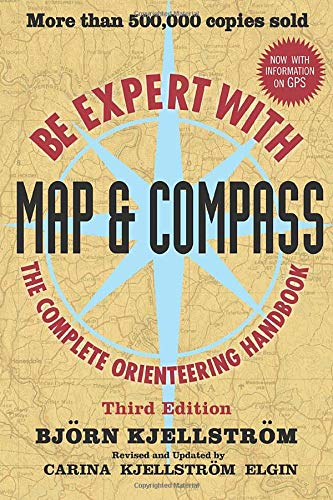 Be Expert with Map and Compass Paperback – December 9, 2009