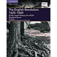 The English Revolution, 1625–1660: A/AS Level History for AQA (A Level (AS) History AQA)