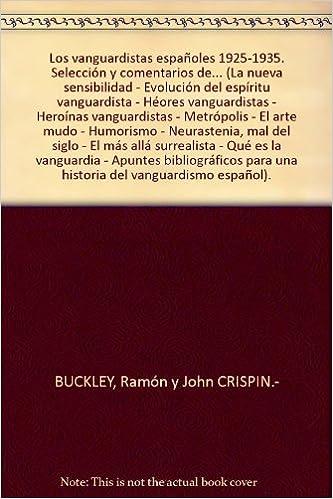 Amazon.com: Los vanguardistas españoles 1925-1935. Selección ...