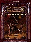 D&D Miniatures Handbook: A D&D Miniatures Game Product (D&D Miniatures Product)