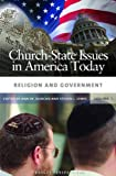 Church-State Issues in America Today, , 0275993671