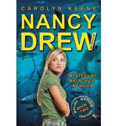Download By Carolyn Keene Mystery at Malachite Mansion: Book Two in the Malibu Mayhem Trilogy (Nancy Drew (All New) Girl Detec (Original) [Paperback] ebook