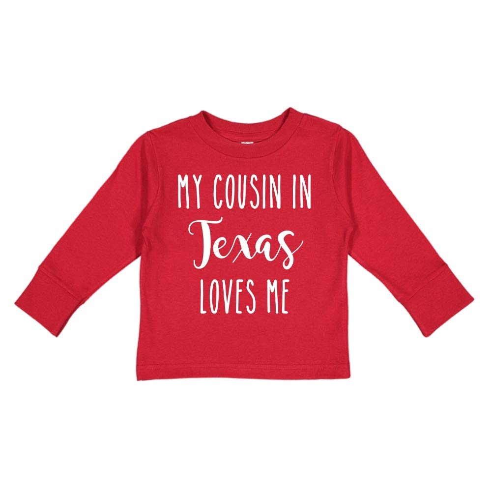 Toddler//Kids Long Sleeve T-Shirt My Cousin in Texas Loves Me