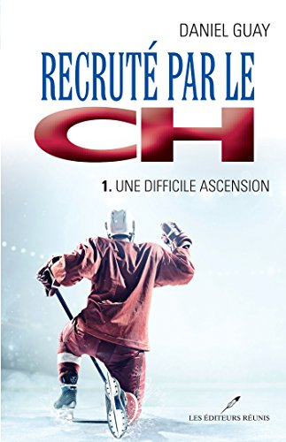 recrute-par-le-ch-01-une-difficile-ascension-roman