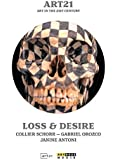 Art21 - Art in the 21st Century: Loss & Desire [Reino Unido] [DVD]