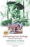 Interpreting Our Heritage, Freeman Tilden, 0807831808