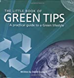 Little Book of Green Tips, David Curnock, 1906229627