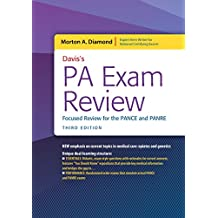 Davis's PA Exam Review: Focused Review for the PANCE and PANRE