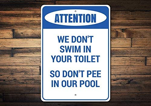 Thomas655 Warnschild Dont Pee In A Pool Dont Pee In Pool Pool Achtung Pool Decor Warn Decor Room Decor Metall Schild Qualität Metall Schild ENS1003760