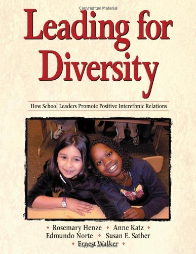 Leading for Diversity: How School Leaders Promote Positive Interethnic Relations