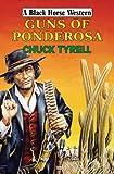 Guns of Ponderosa, Chuck Tyrell, 0709088574