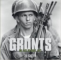 Grunts: The Last US Draft, 1972