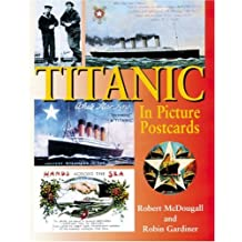 Titanic In Picture Postcards