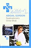 img - for Swallowbrook's Winter Bride book / textbook / text book