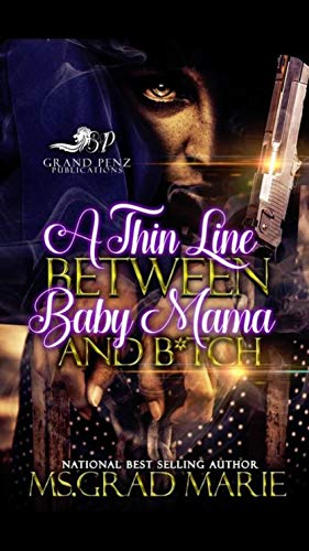 Search : A Thin Line Between Baby Mama and B*tch