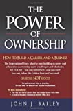 The Power of Ownership, John Bailey, 1482639556