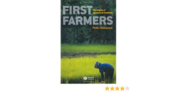 First farmers the origins of agricultural societies kindle first farmers the origins of agricultural societies kindle edition by peter bellwood politics social sciences kindle ebooks amazon fandeluxe Images