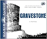 Gravestone (Library Edition): A Novel (Solitary Tales)
