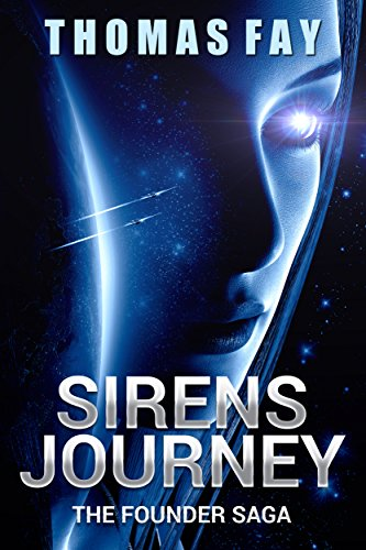 Sirens Journey: The Founder Saga by Thomas Fay ebook deal