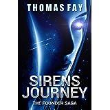 Sirens Journey: The Founder Saga