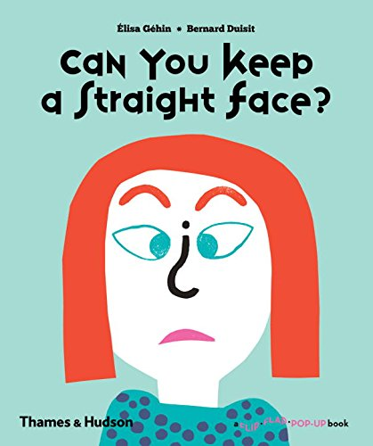 - Can You Keep a Straight Face? (Flip Flap Pop-Up)