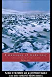Timescapes of Modernity : The Environment and Invisible Hazards, Adam, Barbara, 0415162750