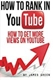 How to Rank in YouTube: How to get more Views on
