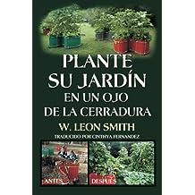 Plante su Jardin en un Ojo de la Cerradura (Spanish Edition)