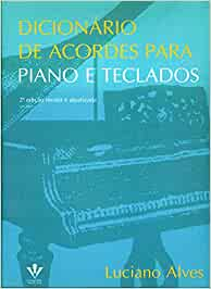 Dicionário de Acordes Para Piano e Teclados: Amazon.es ...