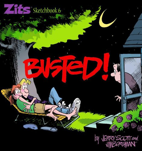 Busted: Zits Sketchbook #6