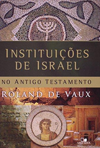 Instituições de Israel no Antigo Testamento