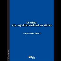 La niñez y la seguridad nacional en México