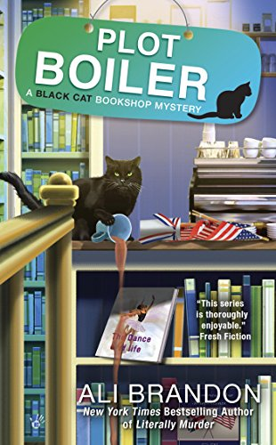 Plot Boiler (A Black Cat Bookshop Mystery Book 5)