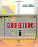 Corrections: The Essentials by Stohr, Mary K., Walsh, Anthony (2011) Paperback