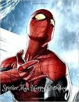 spirder man happy birthday happy birthday guest book 8 5x11 inches