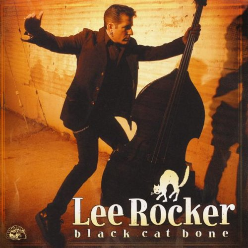 Black Cat Bone - Lee Rocker Black Cat Bone
