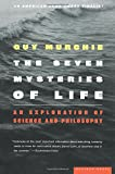 The Seven Mysteries of Life: An Exploration of Science and Philosophy