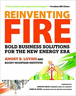 image for Reinventing Fire: Bold Business Solutions for the New Energy Era