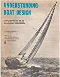 : Understanding boat design;: A basic introduction for the boat buyer, amateur builder and beginning yacht designer,