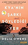 Books : Kya'nın Şarkı Söylediği Yer