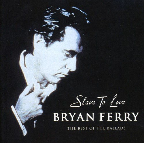 Bryan Ferry - Slave To Love (UK 12