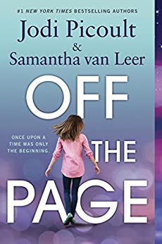Off the Page by [Picoult, Jodi, van Leer, Samantha]