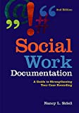 Social Work Documentation 2nd Edition