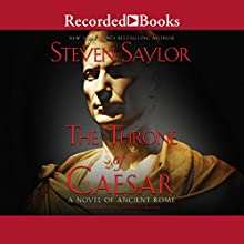 The Throne of Caesar Audiobook by Steven Saylor Narrated by John Curless
