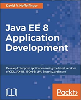 Java EE 8 Application Development: Amazon.es: David R. Heffelfinger: Libros en idiomas extranjeros