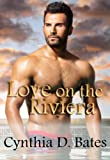 img - for Love on the Riviera (BWWM Romance) (Romantic Escapes Book 1) book / textbook / text book